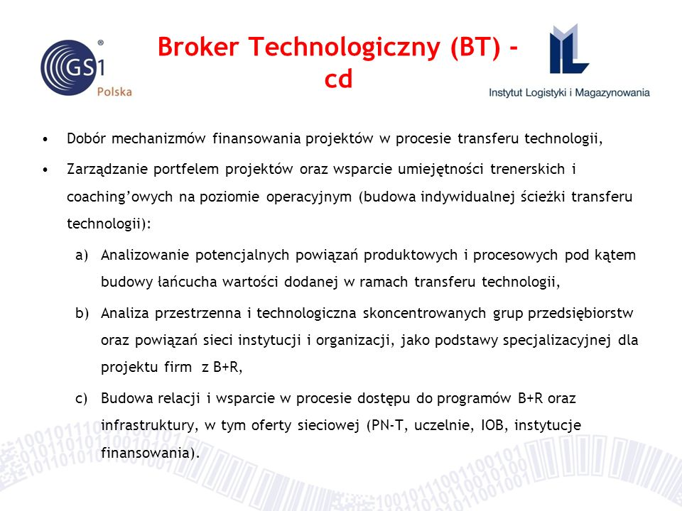 Broker Technologiczny (BT) - cd