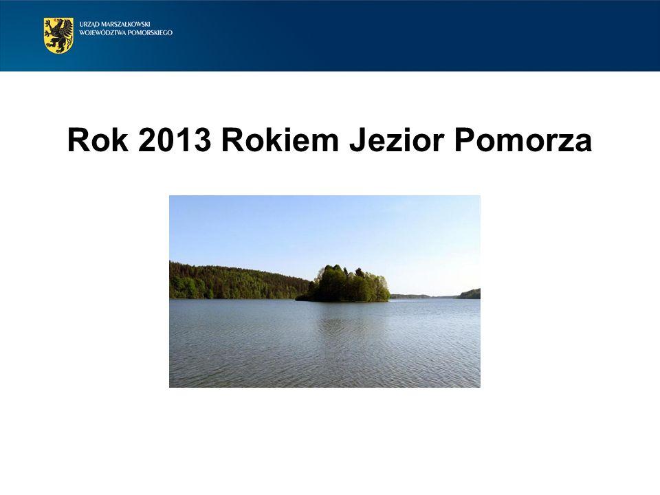 Rok 2013 Rokiem Jezior Pomorza