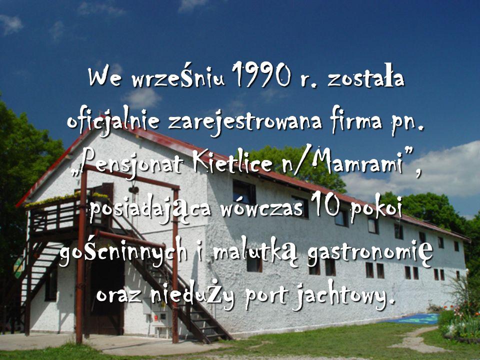 We wrześniu 1990 r. została oficjalnie zarejestrowana firma pn