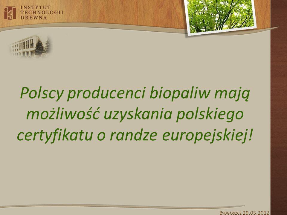 Polscy producenci biopaliw mają możliwość uzyskania polskiego certyfikatu o randze europejskiej!