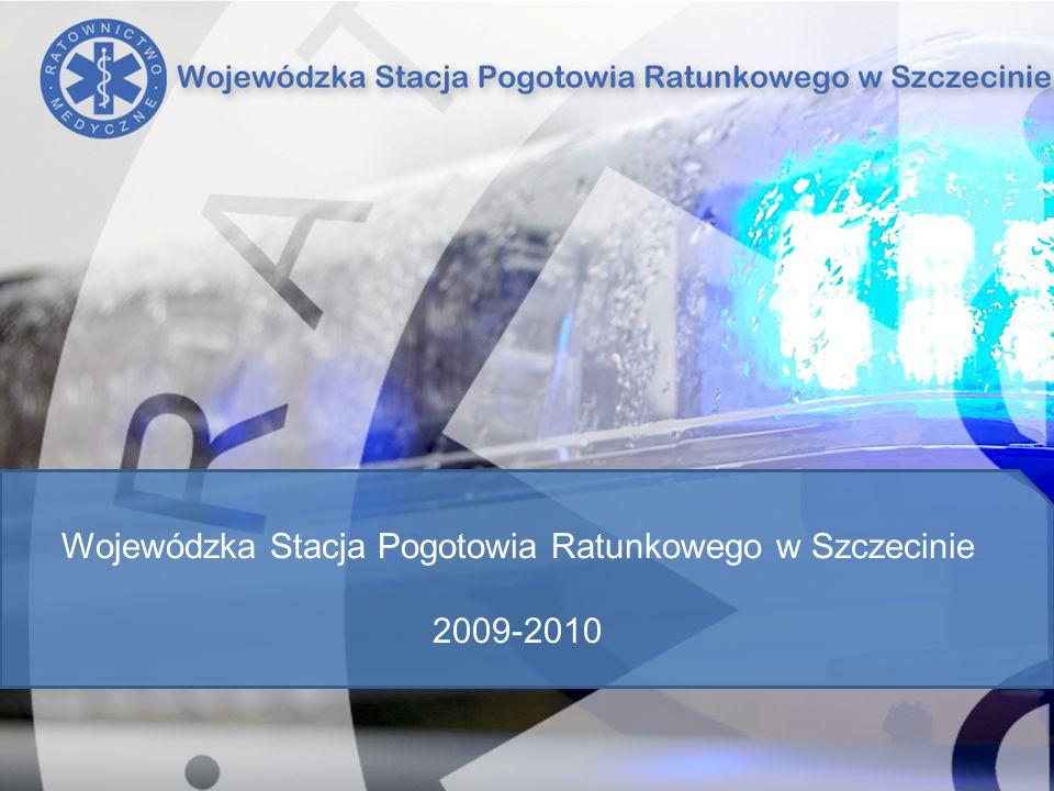Wojewódzka Stacja Pogotowia Ratunkowego w Szczecinie 2009-2010