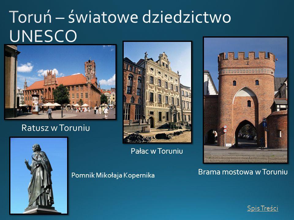 Toruń – światowe dziedzictwo UNESCO