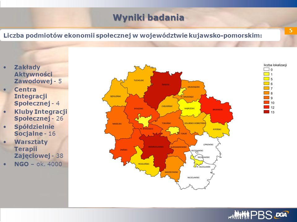 Wyniki badania Liczba podmiotów ekonomii społecznej w województwie kujawsko-pomorskim: Zakłady Aktywności Zawodowej - 5.