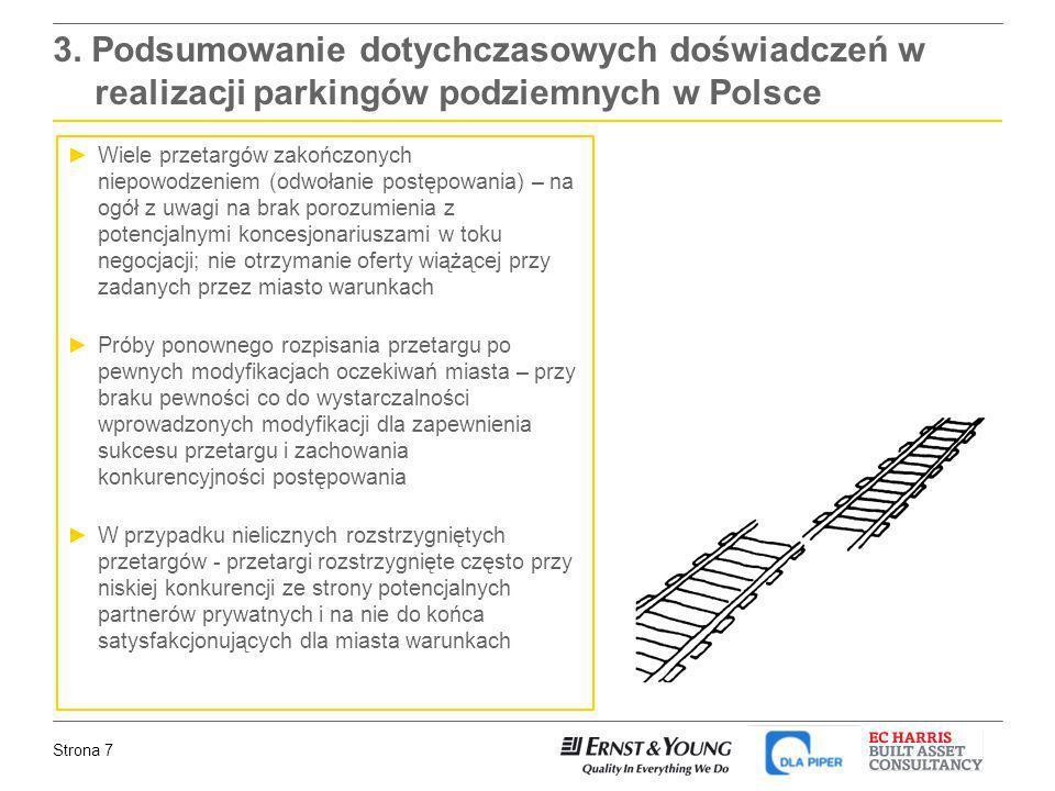 3. Podsumowanie dotychczasowych doświadczeń w realizacji parkingów podziemnych w Polsce