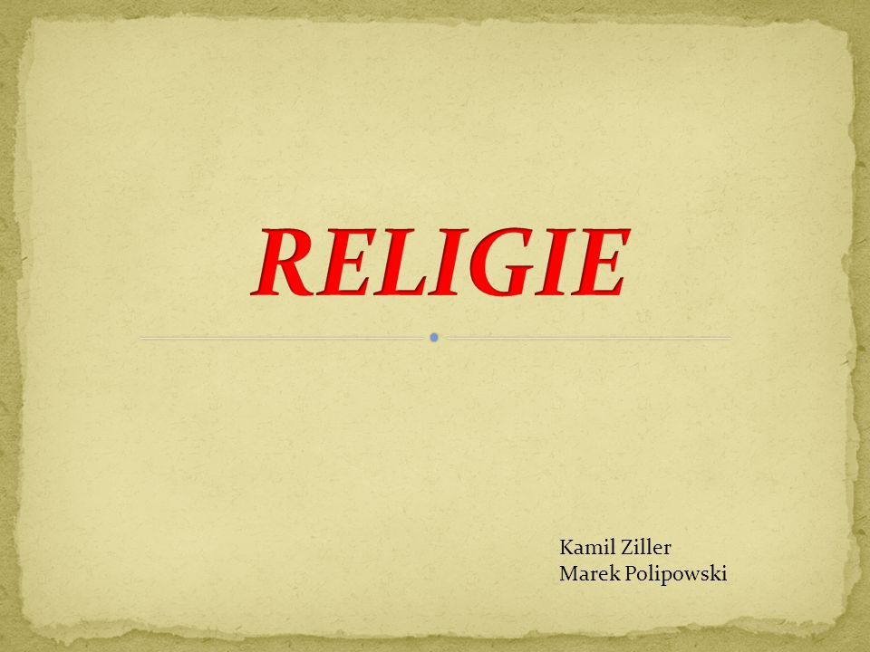 RELIGIE Kamil Ziller Marek Polipowski
