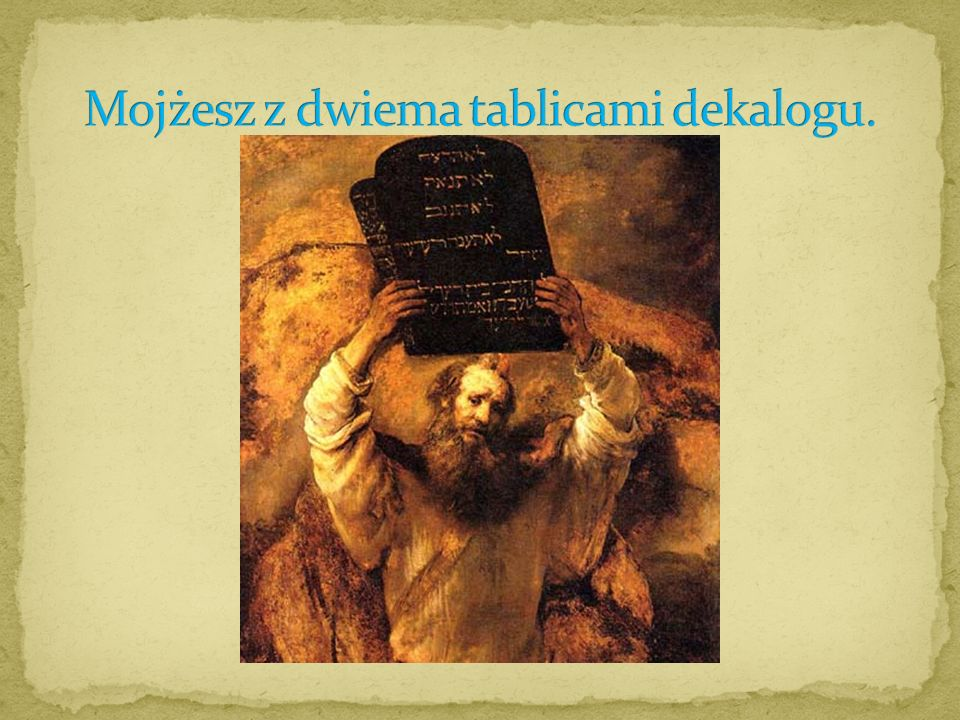 Mojżesz z dwiema tablicami dekalogu.