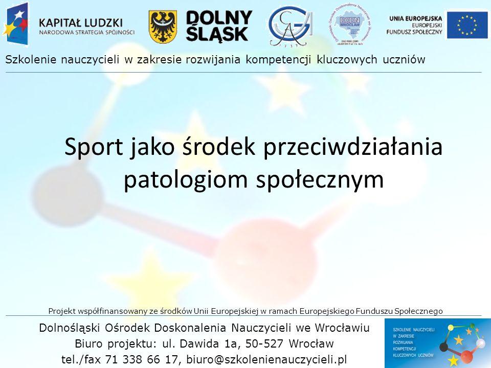 Sport jako środek przeciwdziałania patologiom społecznym