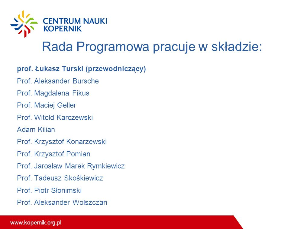 Rada Programowa pracuje w składzie: