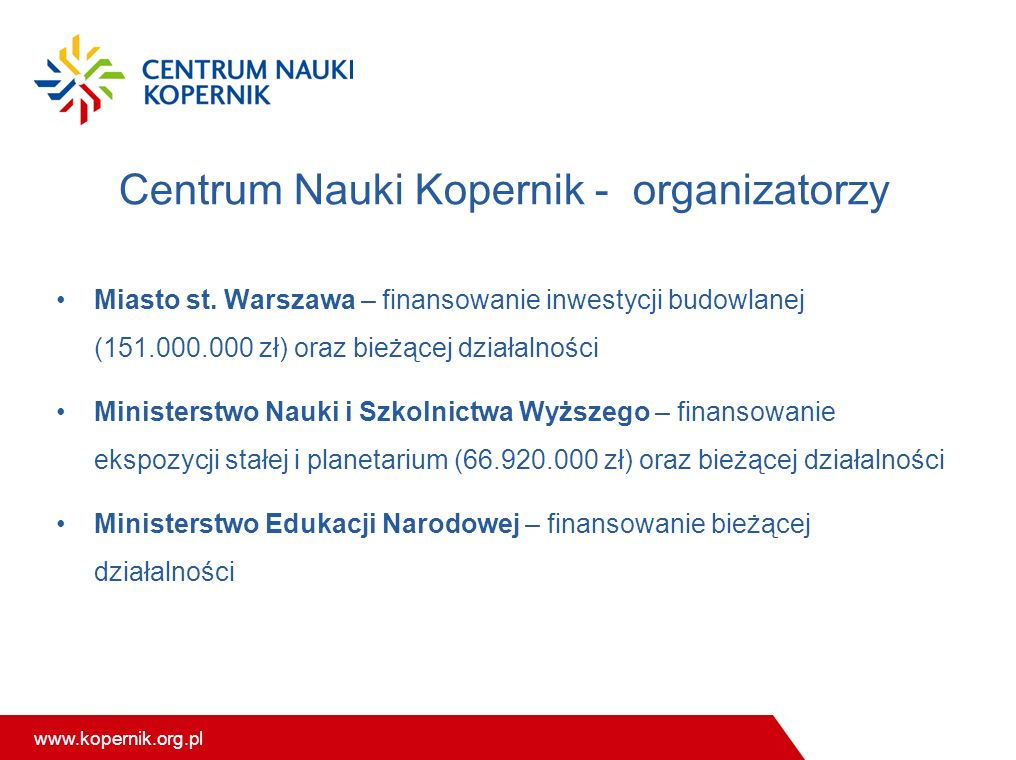 Centrum Nauki Kopernik - organizatorzy