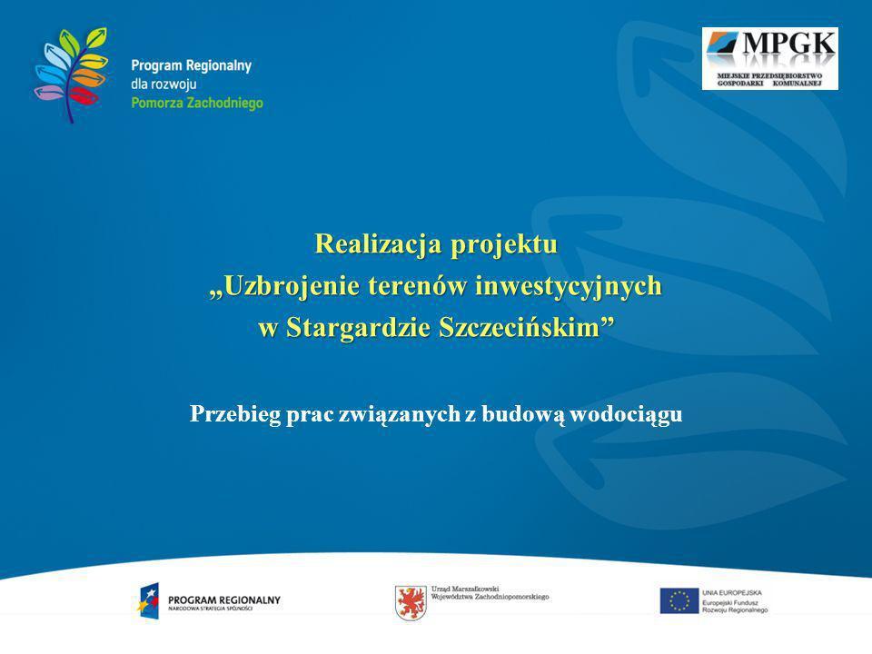 """""""Uzbrojenie terenów inwestycyjnych w Stargardzie Szczecińskim"""