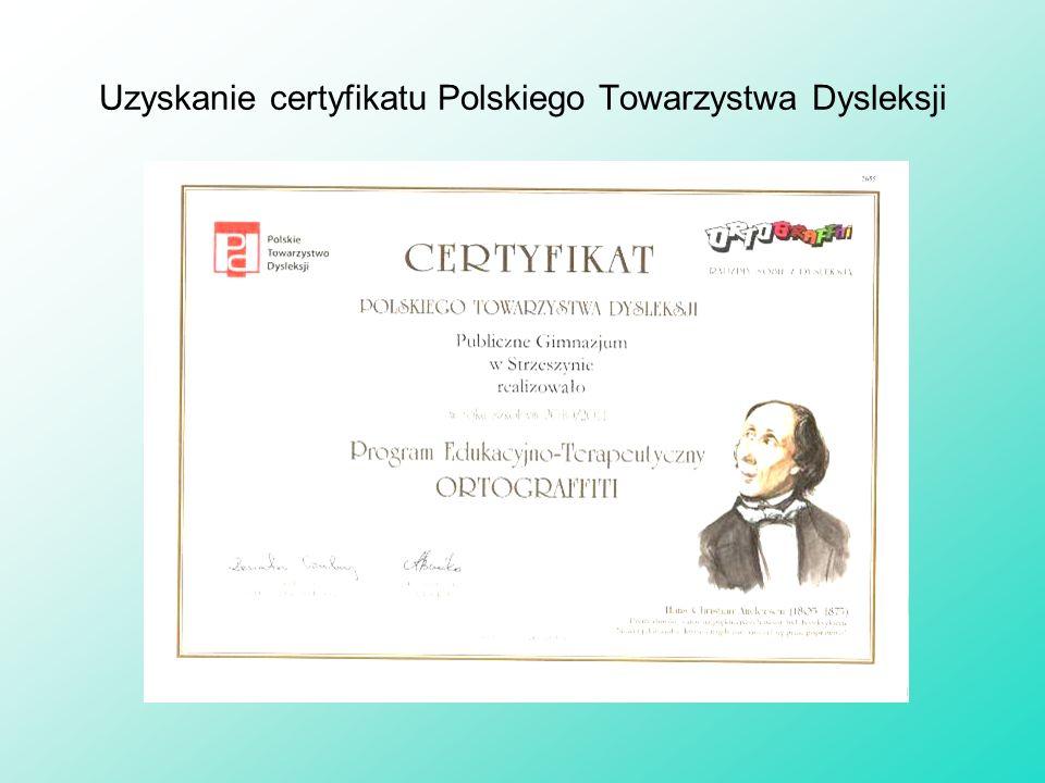 Uzyskanie certyfikatu Polskiego Towarzystwa Dysleksji