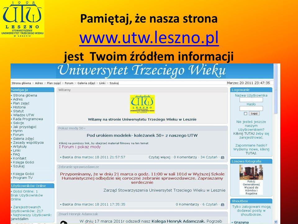 Pamiętaj, że nasza strona www. utw. leszno