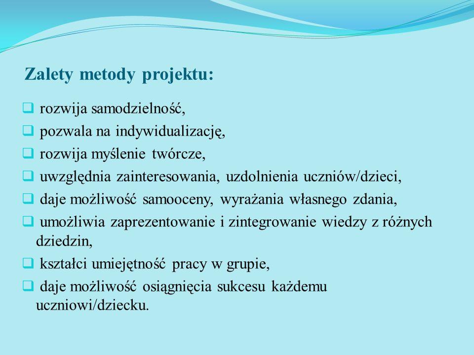 Zalety metody projektu:
