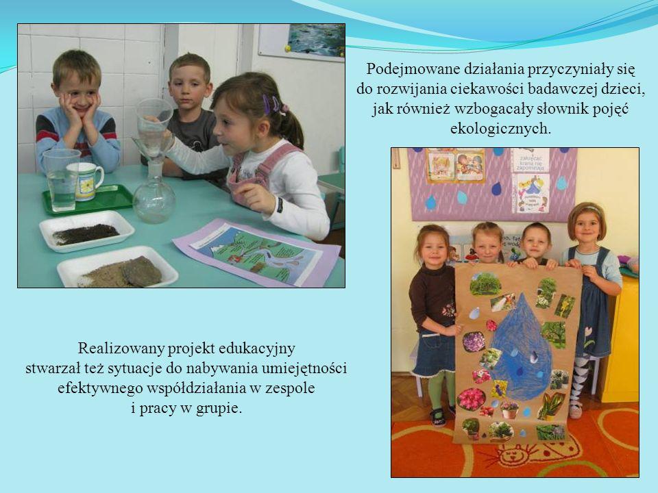 Podejmowane działania przyczyniały się do rozwijania ciekawości badawczej dzieci, jak również wzbogacały słownik pojęć ekologicznych.