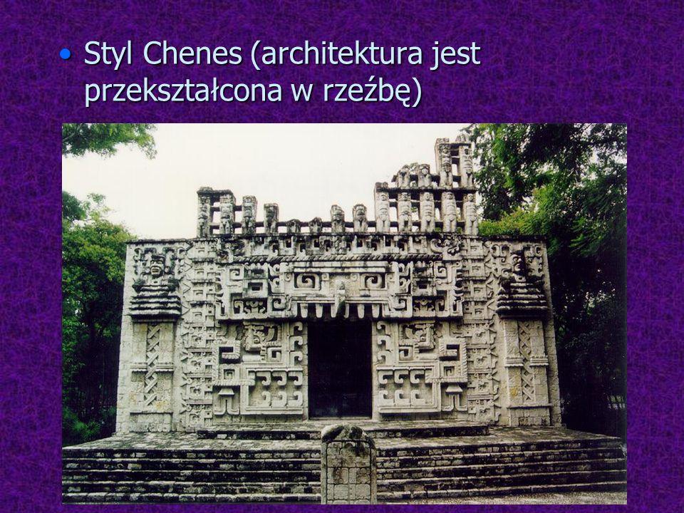 Styl Chenes (architektura jest przekształcona w rzeźbę)