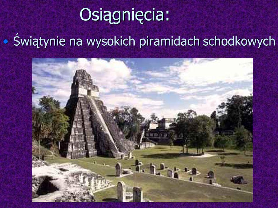 Osiągnięcia: Świątynie na wysokich piramidach schodkowych
