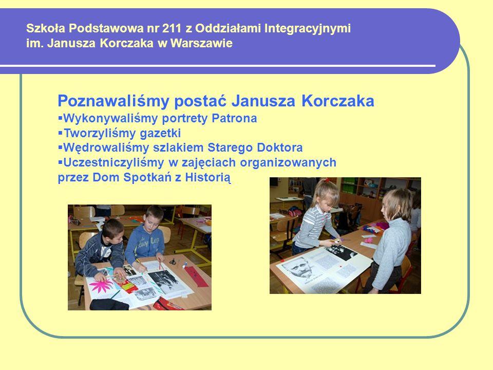 Poznawaliśmy postać Janusza Korczaka