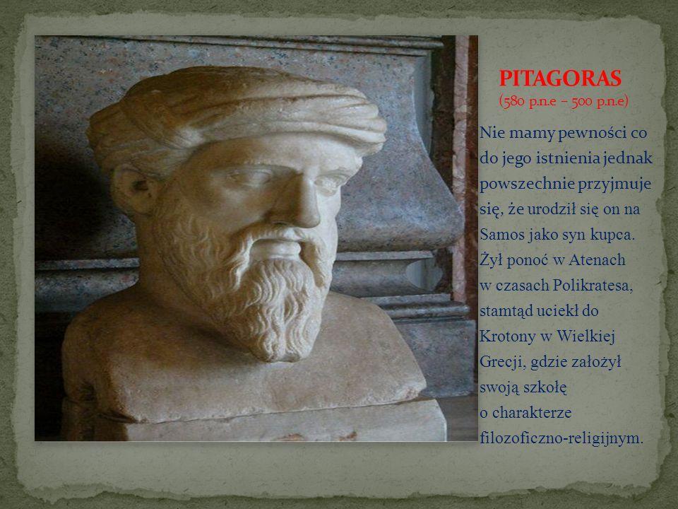 PITAGORAS (580 p.n.e – 500 p.n.e)
