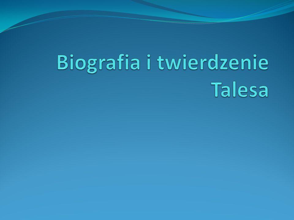 Biografia i twierdzenie Talesa