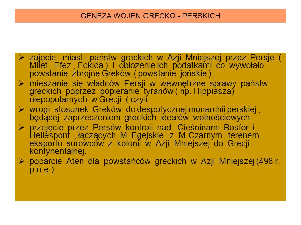 GENEZA WOJEN GRECKO - PERSKICH