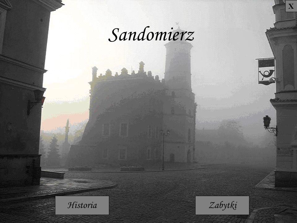 X Sandomierz Historia Zabytki