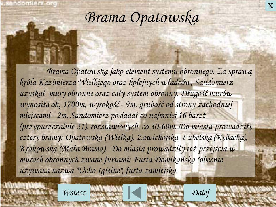 X Brama Opatowska.