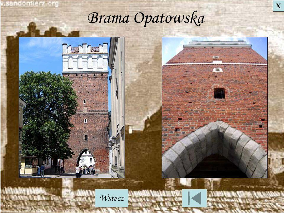X Brama Opatowska Wstecz