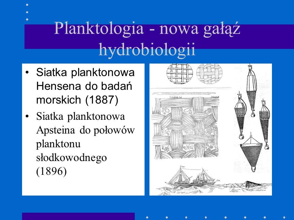Planktologia - nowa gałąź hydrobiologii