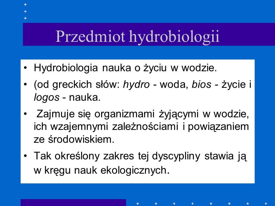 Przedmiot hydrobiologii