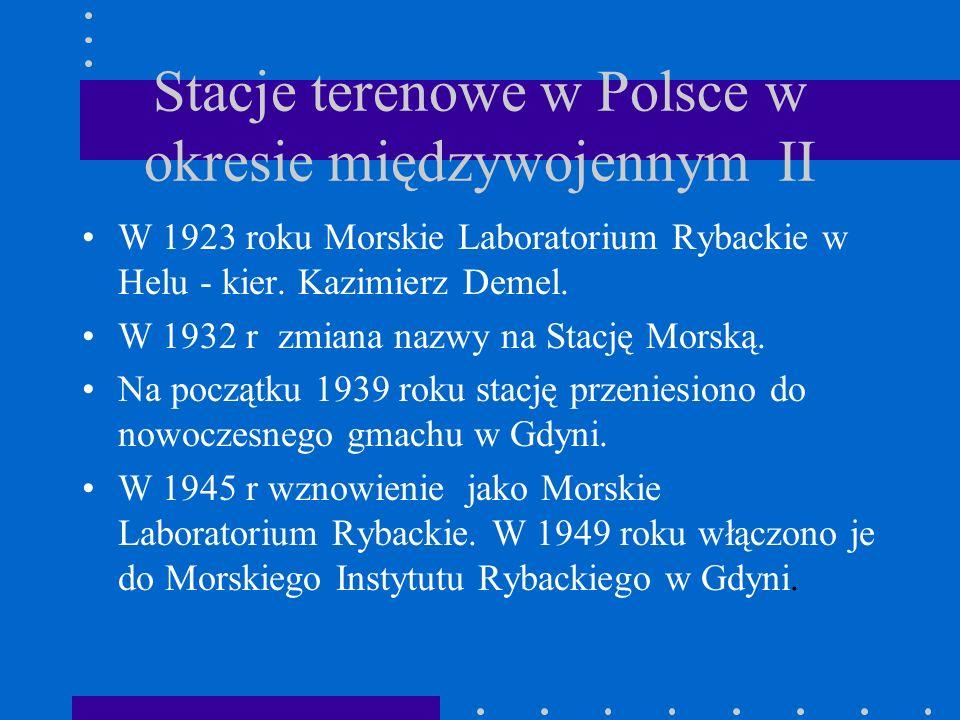 Stacje terenowe w Polsce w okresie międzywojennym II