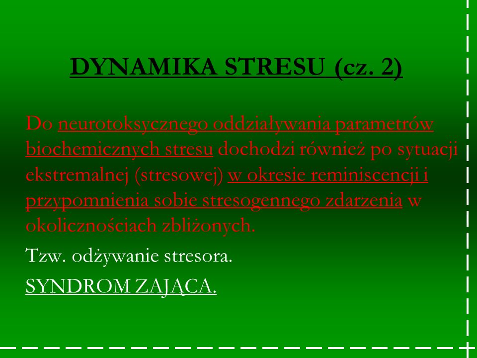 DYNAMIKA STRESU (cz. 2)