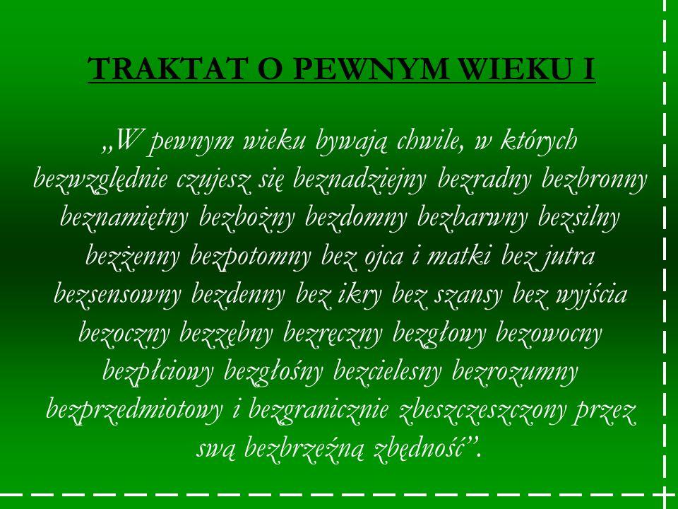 TRAKTAT O PEWNYM WIEKU I