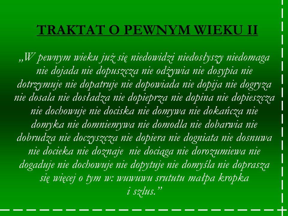 TRAKTAT O PEWNYM WIEKU II