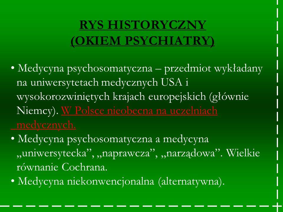 RYS HISTORYCZNY (OKIEM PSYCHIATRY)