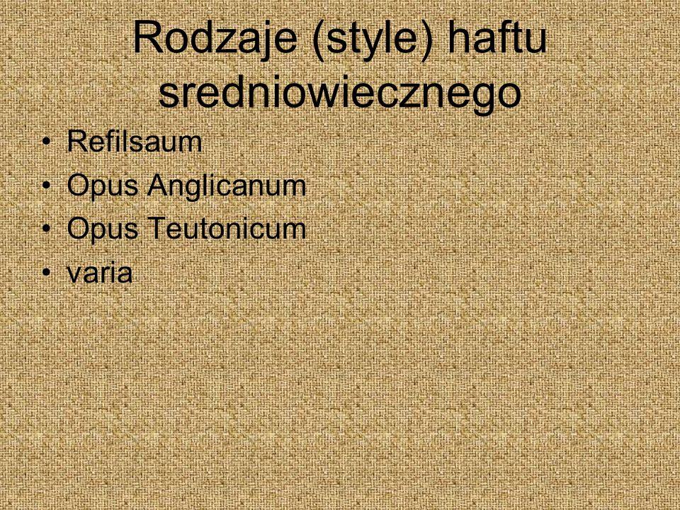 Rodzaje (style) haftu sredniowiecznego
