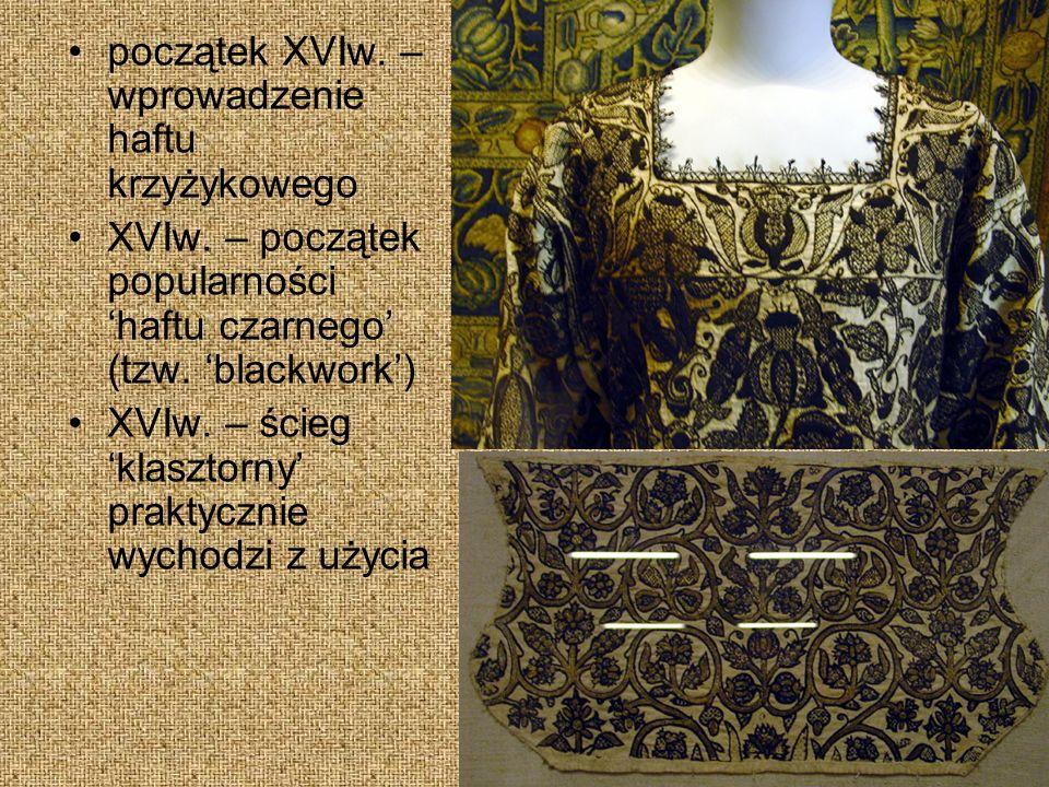 początek XVIw. – wprowadzenie haftu krzyżykowego