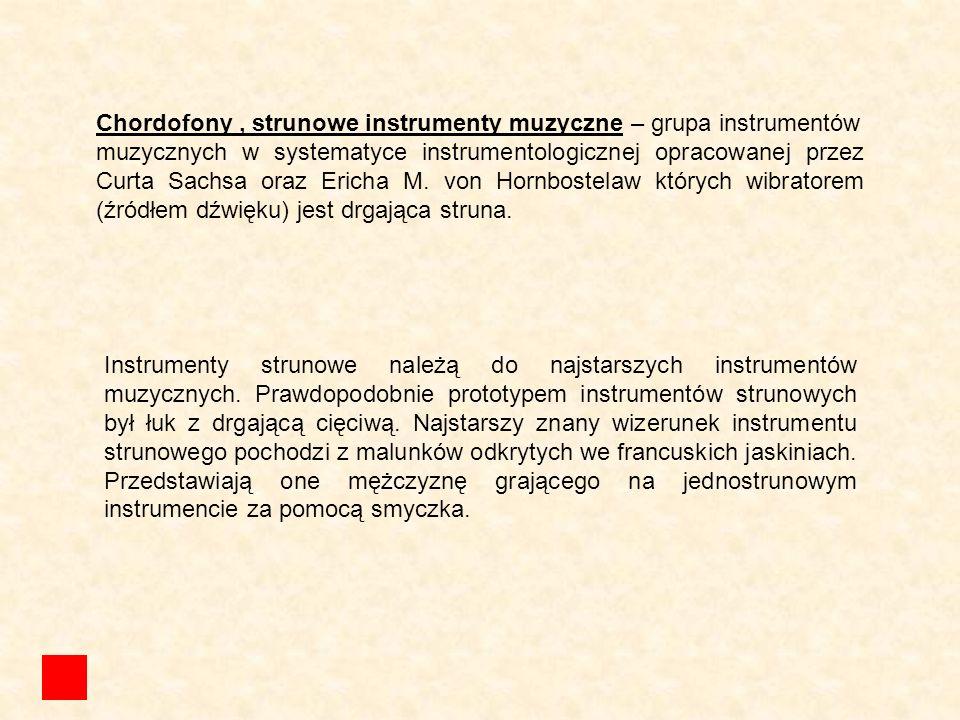 Chordofony , strunowe instrumenty muzyczne – grupa instrumentów
