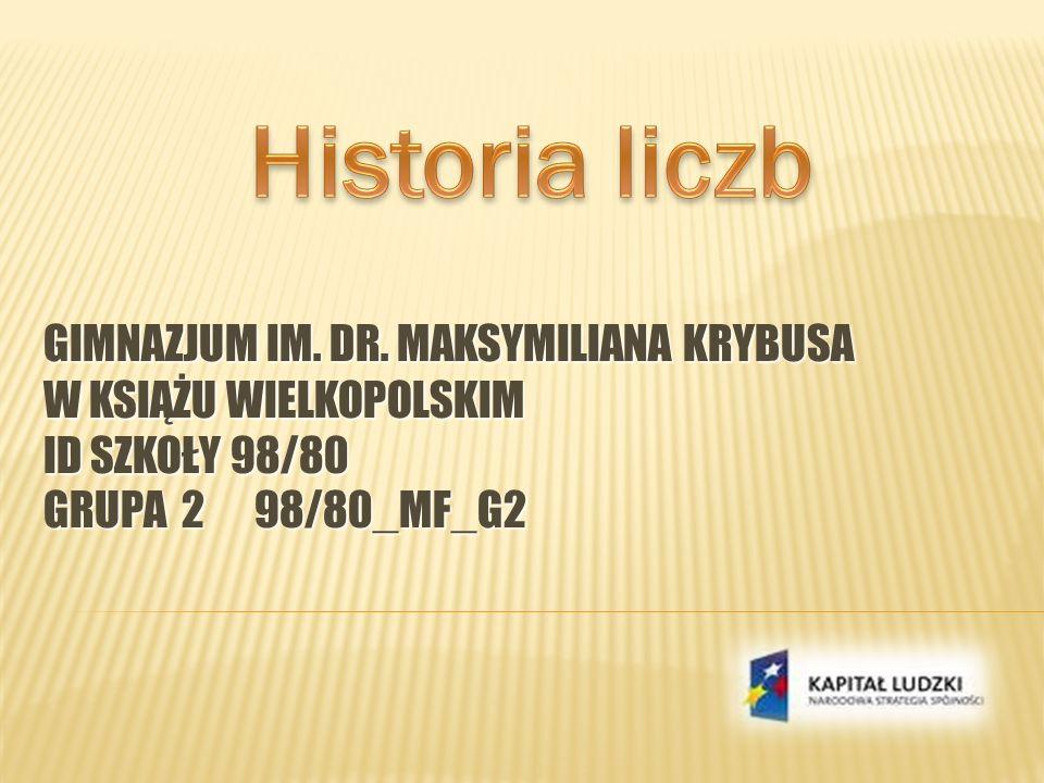Historia liczb Gimnazjum im. Dr.