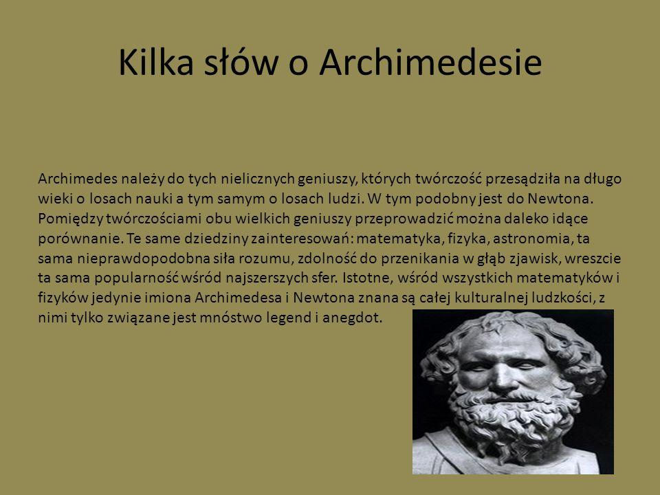 Kilka słów o Archimedesie