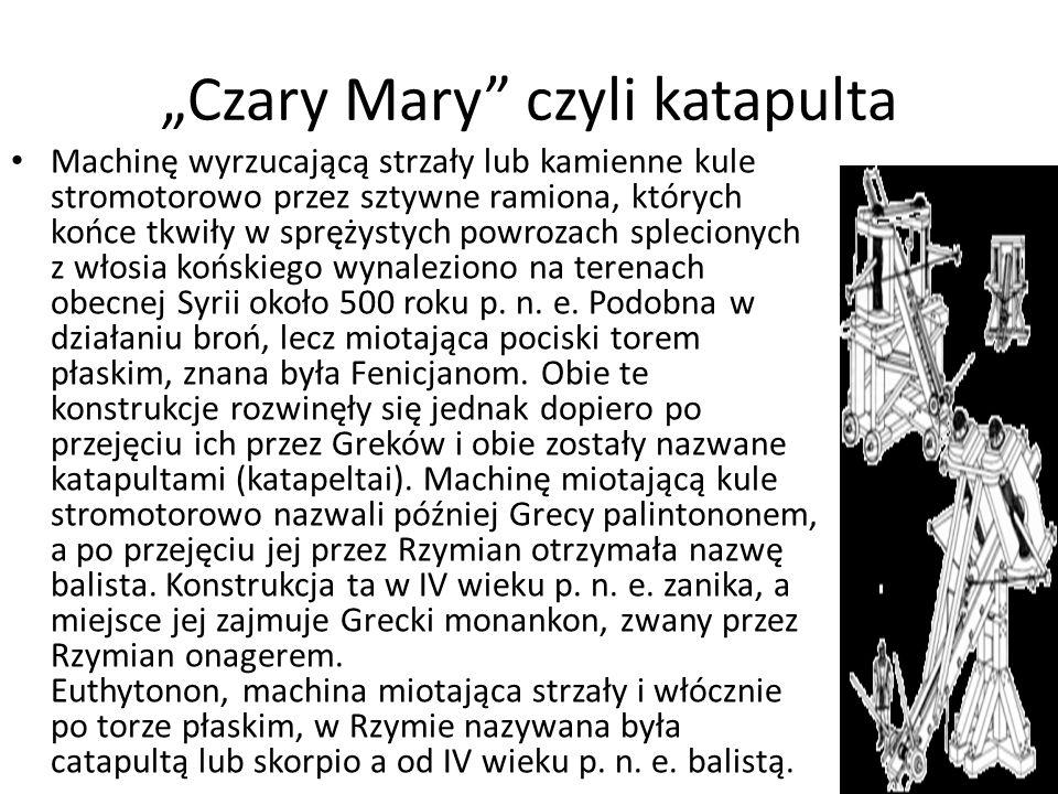 """""""Czary Mary czyli katapulta"""