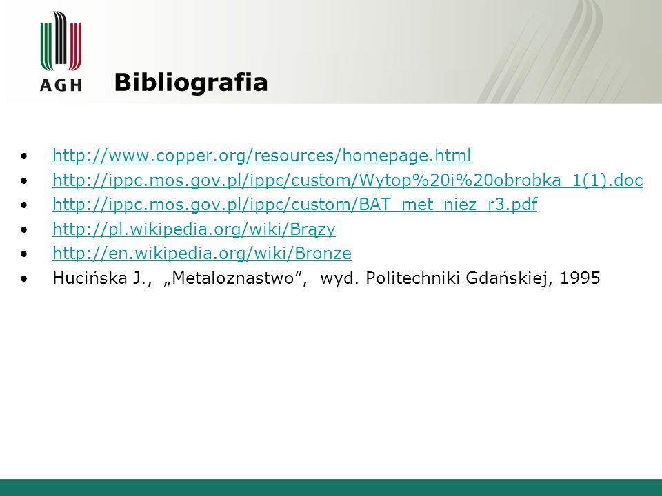 Bibliografia http://www.copper.org/resources/homepage.html