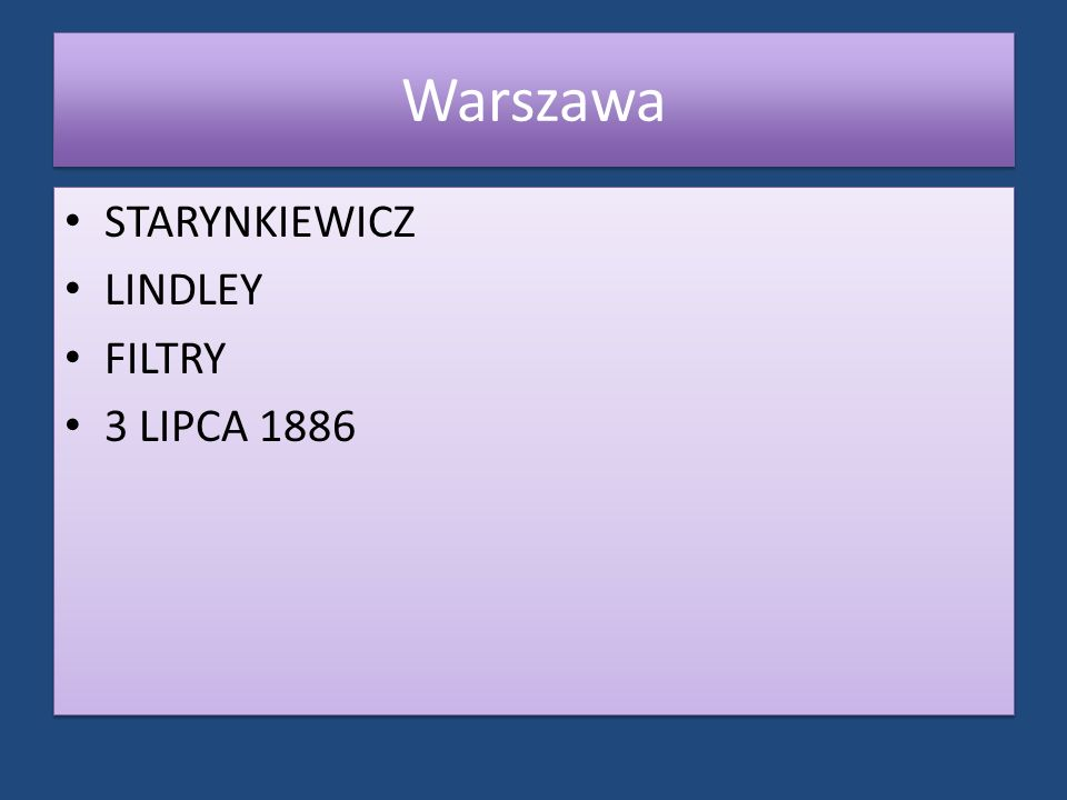 Warszawa STARYNKIEWICZ LINDLEY FILTRY 3 LIPCA 1886