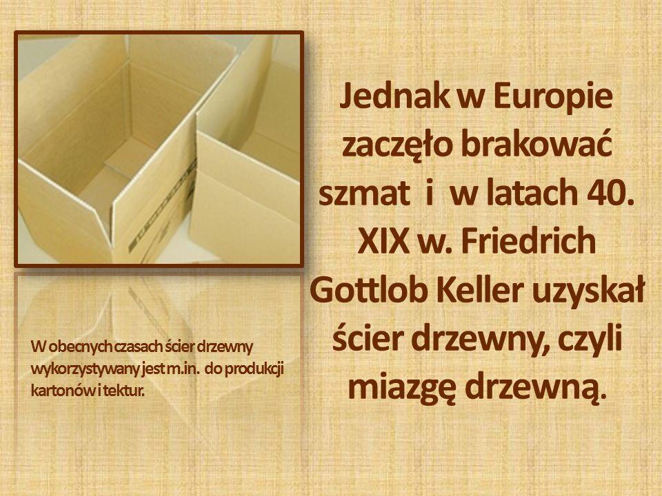 Jednak w Europie zaczęło brakować szmat i w latach 40. XIX w