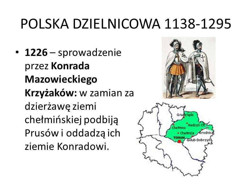POLSKA DZIELNICOWA 1138-1295