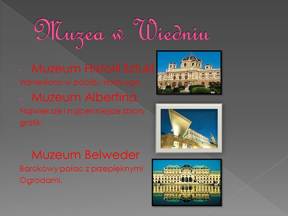 Muzea w Wiedniu Muzeum Historii Sztuki Muzeum Albertina