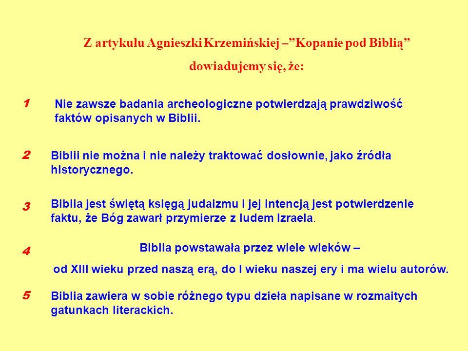 Z artykułu Agnieszki Krzemińskiej – Kopanie pod Biblią