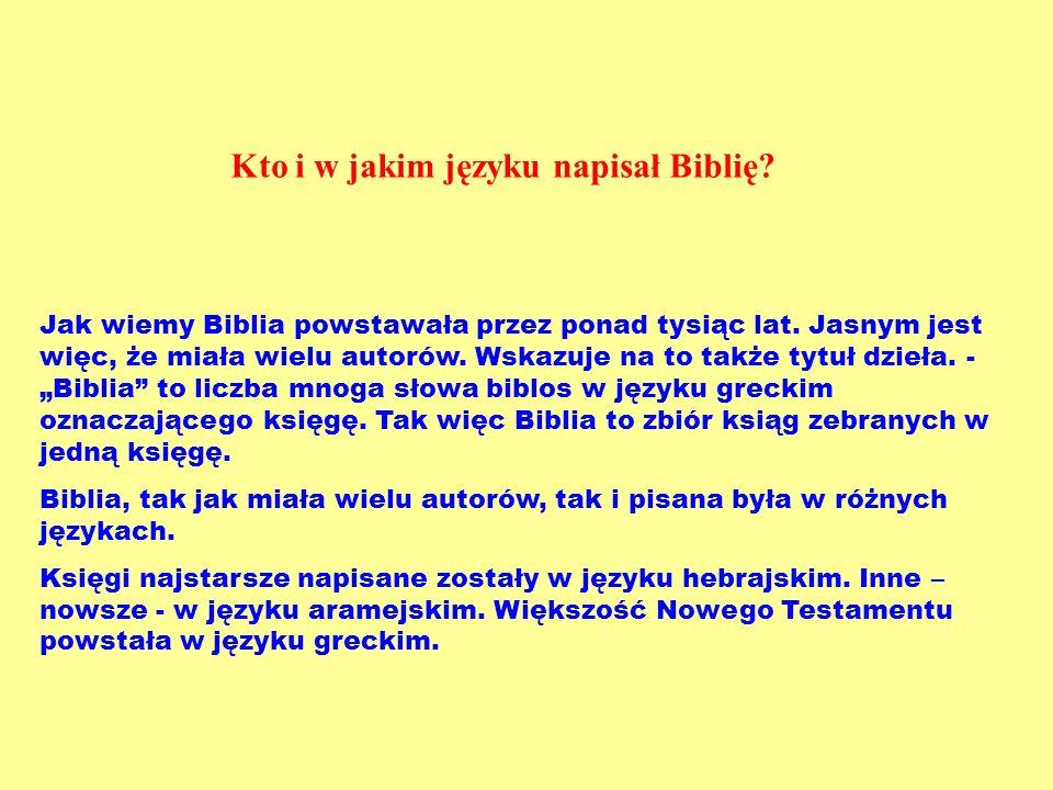 Kto i w jakim języku napisał Biblię