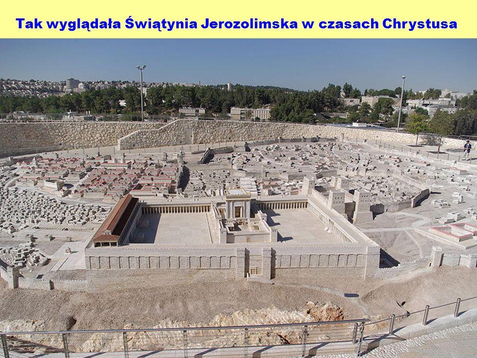 Tak wyglądała Świątynia Jerozolimska w czasach Chrystusa