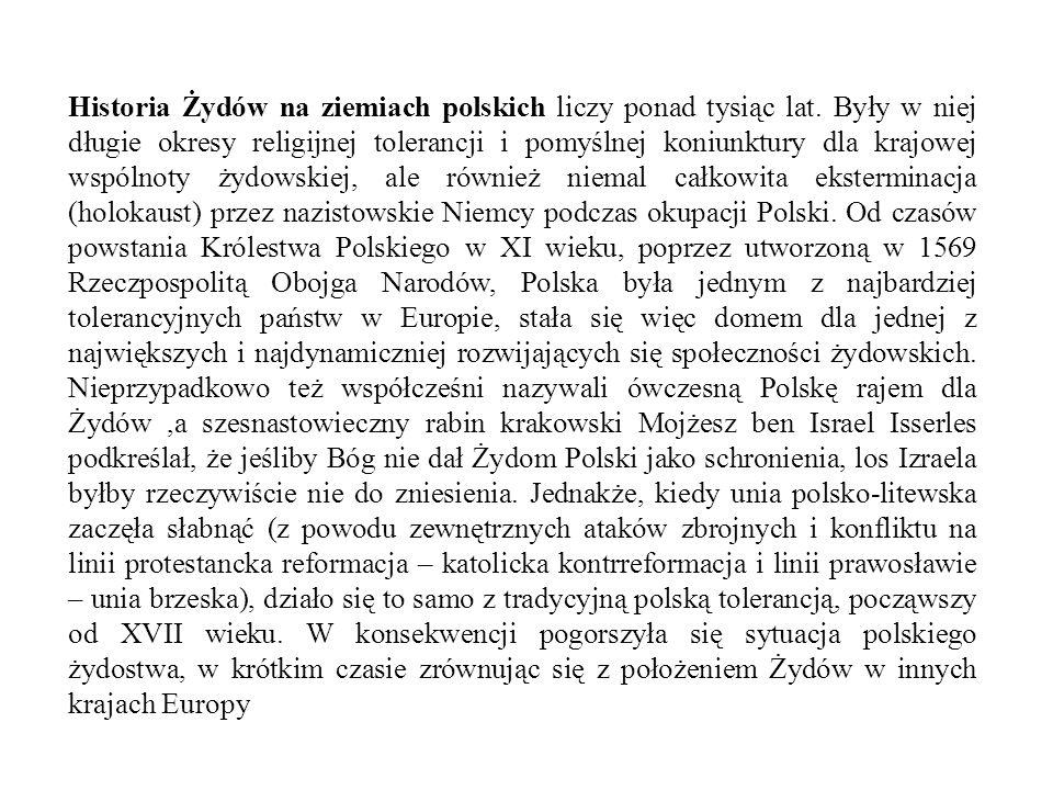 Historia Żydów na ziemiach polskich liczy ponad tysiąc lat