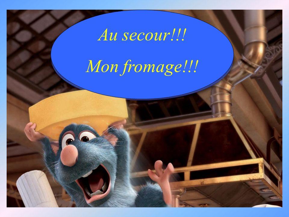 Au secour!!! Mon fromage!!!